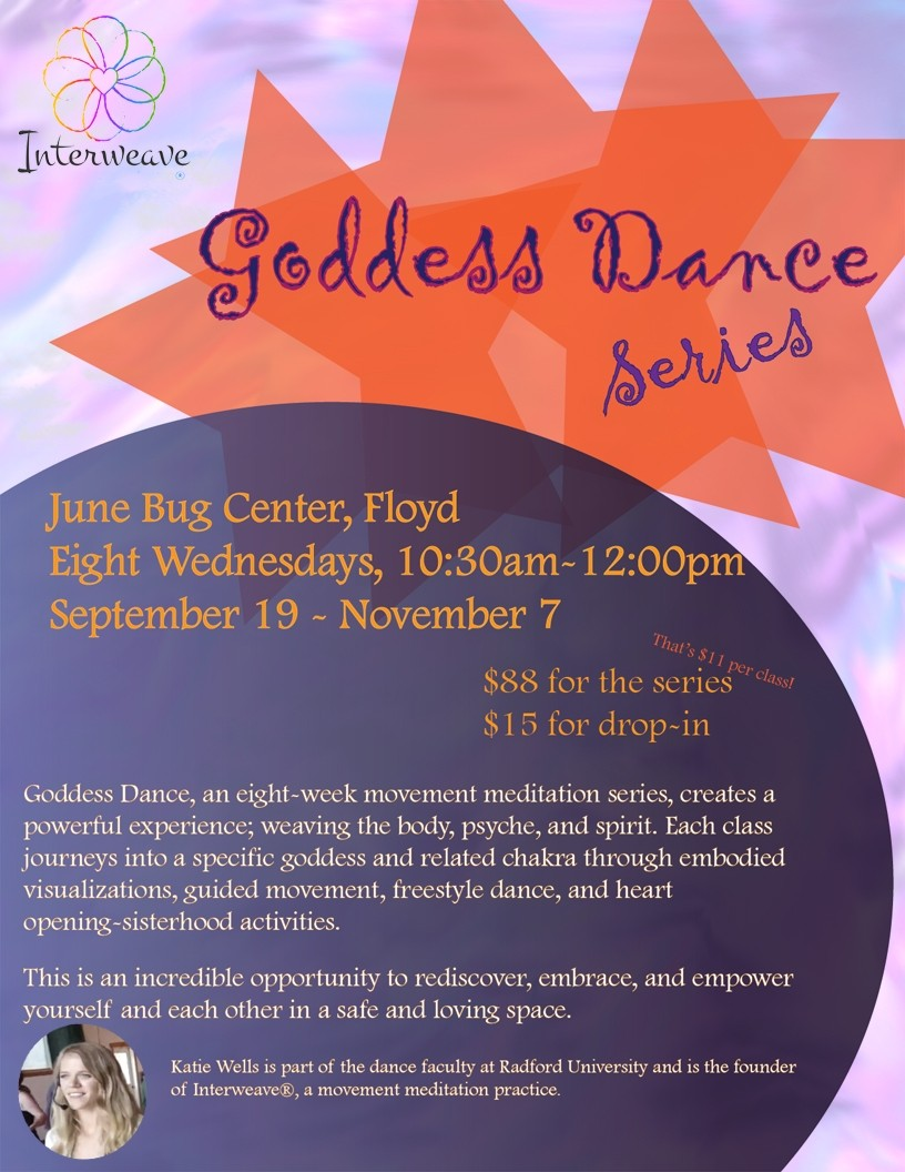Goddess Dance Series – Floyd, VA