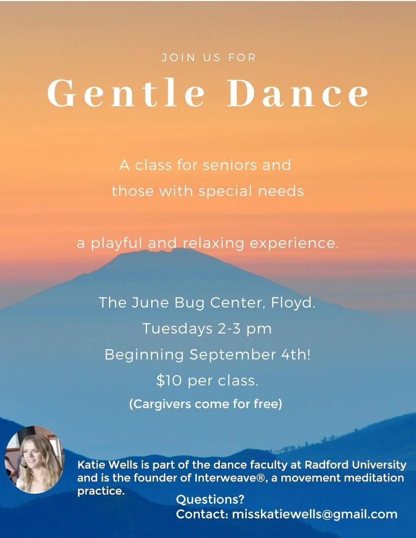 Gentle Dance – Floyd, VA